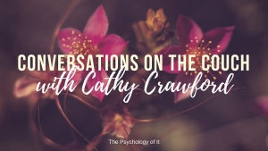 Conversations on the Couch with Cathy Crawford