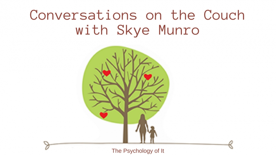 Conversations on the Couch with Skye Munro, Founder of Nurturing Connections.