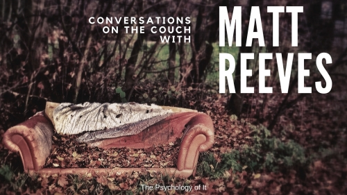 Conversations on the Couch with Matt Reeves