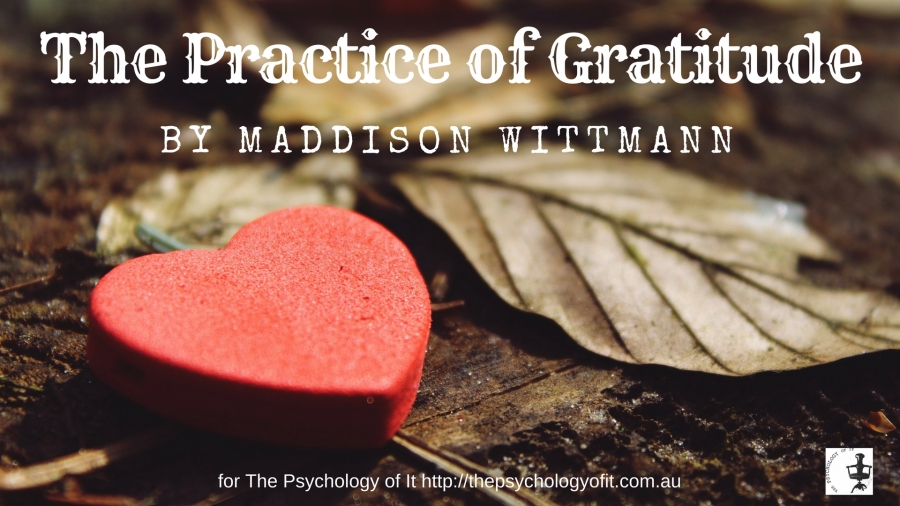 The Practice of Gratitude by Maddison Wittmann