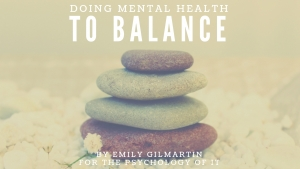 Doing Mental Health - To Balance by Emily Gilmartin
