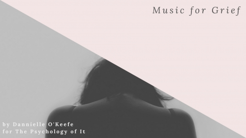 Music for Grief by Dannielle O'Keefe