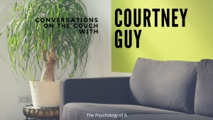 Conversations on the Couch with Courtney Guy